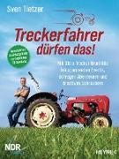 Cover-Bild zu Tietzer, Sven: Treckerfahrer dürfen das! (eBook)