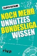Cover-Bild zu Cataldo, Filippo: Noch mehr unnützes Bundesligawissen (eBook)
