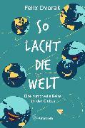 Cover-Bild zu Dvorak, Felix: So lacht die Welt (eBook)