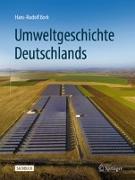 Cover-Bild zu Bork, Hans-Rudolf: Umweltgeschichte Deutschlands