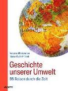Cover-Bild zu Bork, Hans-Rudolf: Geschichte unserer Umwelt