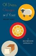Cover-Bild zu Yates, Julian: Of Sheep, Oranges, and Yeast