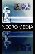 Cover-Bild zu O'Gorman, Marcel: Necromedia