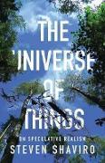 Cover-Bild zu Shaviro, Steven: The Universe of Things