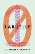 Cover-Bild zu Galloway, Alexander R.: Laruelle