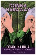 Cover-Bild zu Haraway, Donna: Como una hoja (eBook)