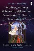 Cover-Bild zu Haraway, Donna J.: Modest_Witness@Second_Millennium. FemaleMan_Meets_OncoMouse (eBook)