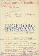 Cover-Bild zu Bachmann, Ingeborg: Letzte, unveröffentlichte Gedichte