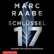 Cover-Bild zu Raabe, Marc: Schlüssel 17 (Tom Babylon-Serie 1)