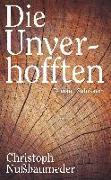 Cover-Bild zu Nußbaumeder, Christoph: Die Unverhofften