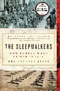 Cover-Bild zu Clark, Christopher: The Sleepwalkers