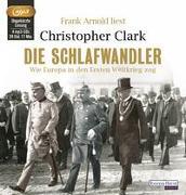 Cover-Bild zu Clark, Christopher: Die Schlafwandler