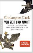 Cover-Bild zu Clark, Christopher: Von Zeit und Macht