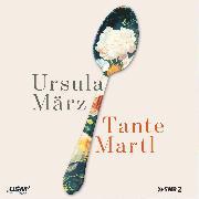 Cover-Bild zu März, Ursula: Tante Martl (Audio Download)