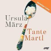 Cover-Bild zu März, Ursula: Tante Martl