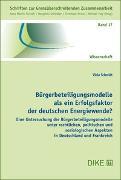 Cover-Bild zu Schmidt, Viola: Bürgerbeteiligungsmodelle als ein Erfolgsfaktor der deutschen Energiewende?