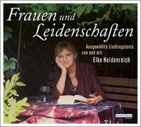 Cover-Bild zu Heidenreich, Elke: Frauen und Leidenschaften