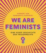 Cover-Bild zu Stokowski, Margarete: We are Feminists!