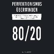 Cover-Bild zu Amhoff, Felix: Perfektionismus überwinden (Audio Download)