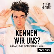 Cover-Bild zu Krause, Timon: Kennen wir uns? (Audio Download)