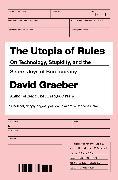 Cover-Bild zu The Utopia of Rules (eBook) von Graeber, David