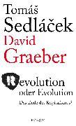 Cover-Bild zu Revolution oder Evolution (eBook) von Sedlacek, Tomas