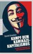 Cover-Bild zu Kampf dem Kamikaze-Kapitalismus von Graeber, David
