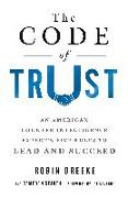 Cover-Bild zu Dreeke, Robin: The Code of Trust: An American Counterintelligence Expert's Five Rules to Lead and Succeed