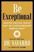 Cover-Bild zu Navarro, Joe: Be Exceptional