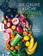 Cover-Bild zu Vindahl, Luise: Die Grüne Küche Smoothies & Co