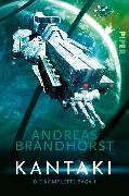 Cover-Bild zu Brandhorst, Andreas: Kantaki (eBook)