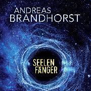 Cover-Bild zu Brandhorst, Andreas: Seelenfänger (Audio Download)