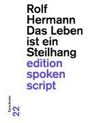 Cover-Bild zu Hermann, Rolf: Das Leben ist ein Steilhang
