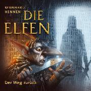 Cover-Bild zu Die Elfen - Der Weg zurück (Audio Download) von Hennen, Bernhard