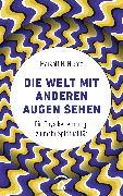 Cover-Bild zu Die Welt mit anderen Augen sehen (eBook) von Niemz, Markolf H.