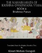 Cover-Bild zu Vyasa, Krishna-Dwaipayana: The Mahabharata of Krishna-Dwaipayana Vyasa Book 6 Bhishma Parva