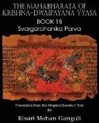 Cover-Bild zu Vyasa, Krishna-Dwaipayana: The Mahabharata of Krishna-Dwaipayana Vyasa Book 18 Svargarohanika Parva