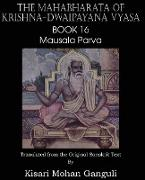 Cover-Bild zu Vyasa, Krishna-Dwaipayana: The Mahabharata of Krishna-Dwaipayana Vyasa Book 16 Mausala Parva