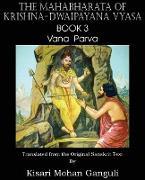 Cover-Bild zu Vyasa, Krishna-Dwaipayana: The Mahabharata of Krishna-Dwaipayana Vyasa Book 3 Vana Parva