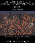 Cover-Bild zu Vyasa, Krishna-Dwaipayana: The Mahabharata of Krishna-Dwaipayana Vyasa Book 1 Adi Parva
