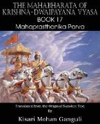 Cover-Bild zu Vyasa, Krishna-Dwaipayana: The Mahabharata of Krishna-Dwaipayana Vyasa Book 17 Mahaprasthanika Parva