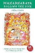 Cover-Bild zu Vyasa, Krishna-Dwaipayana: Mahabharata: Rolling the Dice