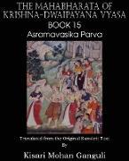 Cover-Bild zu Vyasa, Krishna-Dwaipayana: The Mahabharata of Krishna-Dwaipayana Vyasa Book 15 Asramavasika Parva