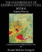 Cover-Bild zu Vyasa, Krishna-Dwaipayana: The Mahabharata of Krishna-Dwaipayana Vyasa Book 8 Karna Parva