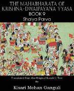 Cover-Bild zu Vyasa, Krishna-Dwaipayana: The Mahabharata of Krishna-Dwaipayana Vyasa Book 9 Shalya Parva