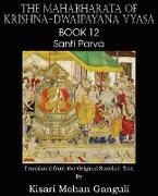 Cover-Bild zu Vyasa, Krishna-Dwaipayana: The Mahabharata of Krishna-Dwaipayana Vyasa Book 12 Santi Parva