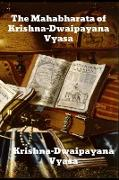 Cover-Bild zu Vyasa, Krishna-Dwaipayana: The Mahabharata of Krishna-Dwaipayana Vyasa