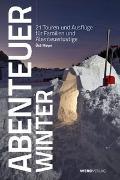 Cover-Bild zu Meyer, Üsé (Fotogr.): Abenteuer Winter