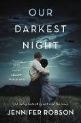 Cover-Bild zu Robson, Jennifer: Our Darkest Night
