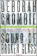 Cover-Bild zu Crombie, Deborah: The Sound of Broken Glass
